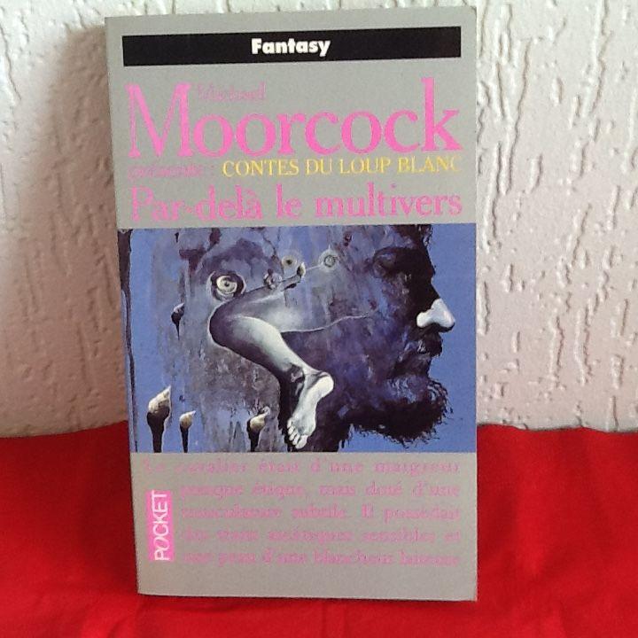 FANTASY livre de Michaël MOORCOCK  CONTES DU LOUP BLANC  4 Saint-Etienne (42)