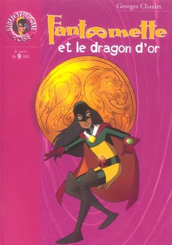 Fantômette et le dragon d'or 3 Saint-Sauveur (80)