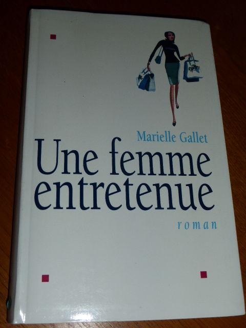 Une femme entretenue  Marielle Gallet 5 Rueil-Malmaison (92)