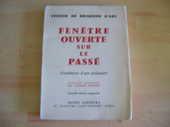 FENETRE OUVERTE SUR LE PASSE - De FREMOND D'ARS 26 Nantes (44)
