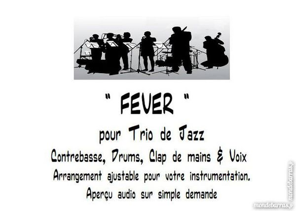 FEVER   Partition pour trio de Jazz  Avec chant  12 Mimizan (40)