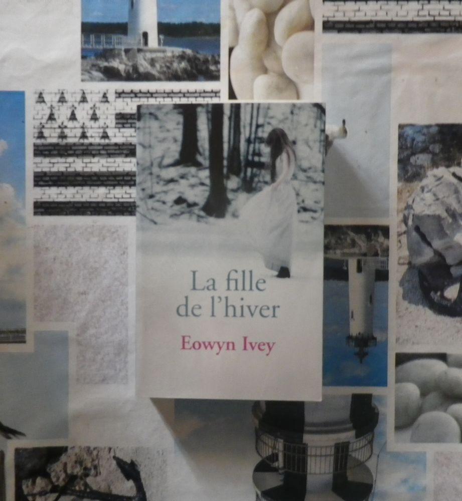 LA FILLE DE L'HIVER de Eowyn IVEY Ed. France Loisirs 3 Bubry (56)