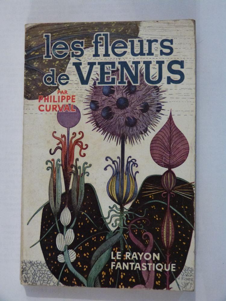 LES FLEURS DE VENUS roman SCIENCE FICTION Livres et BD