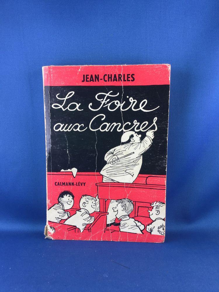 La Foire aux Cancres. Jean Charles Livres et BD