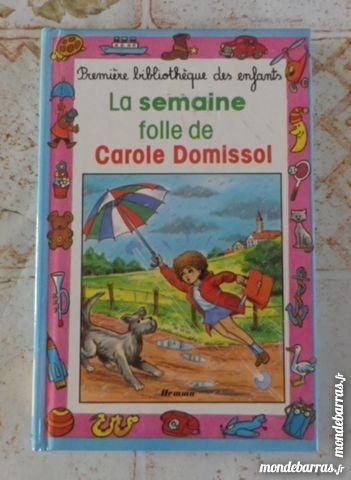 LA FOLLE SEMAINE DE CAROLE DOMISSOL 1è BIBLIO ENFA 1 Attainville (95)