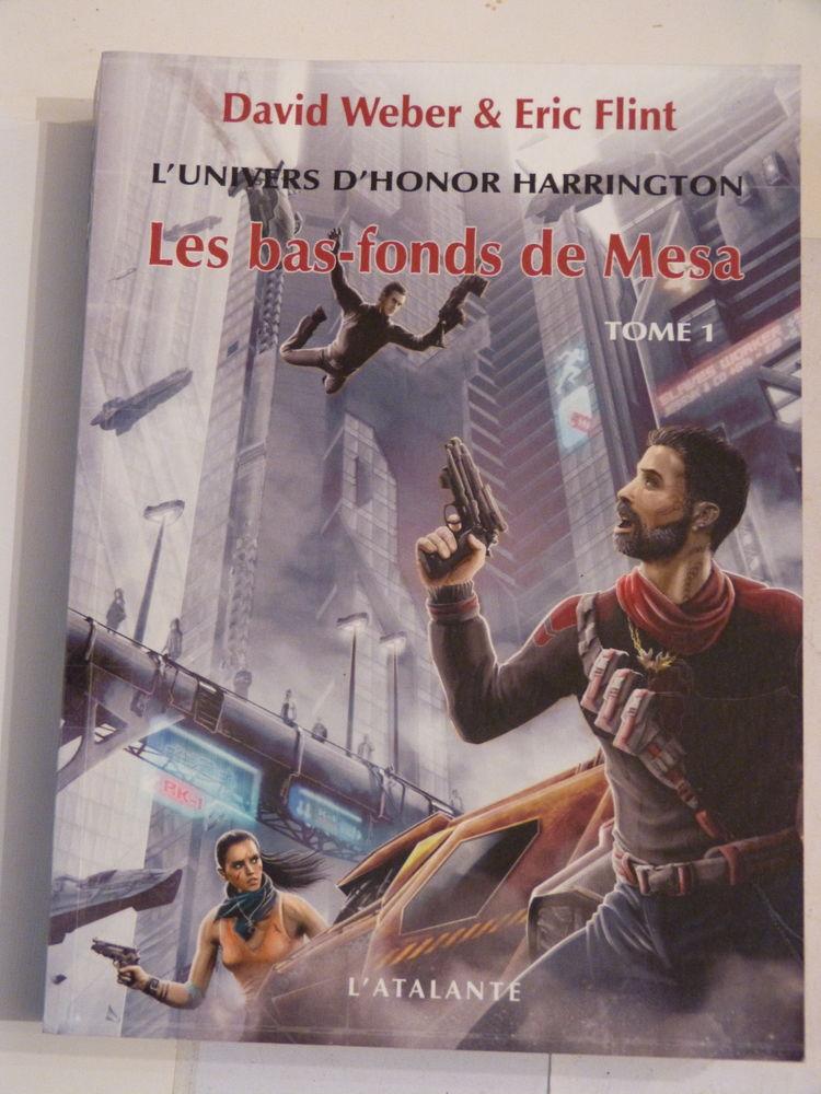 LES BAS FONDS DE MESA  tome 1  HONOR HARRINGTON 15 Brest (29)