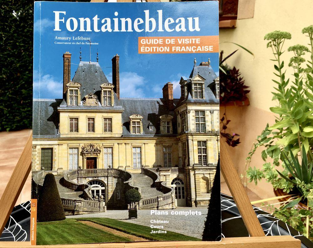 FONTAINEBLEAU, Guide de visite; Guide Neuf de 80 pages 4 L'Isle-Jourdain (32)