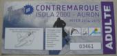 Forfaits Ski Isola Auron journée 25 Eur 25 Le Golfe Juan (06)