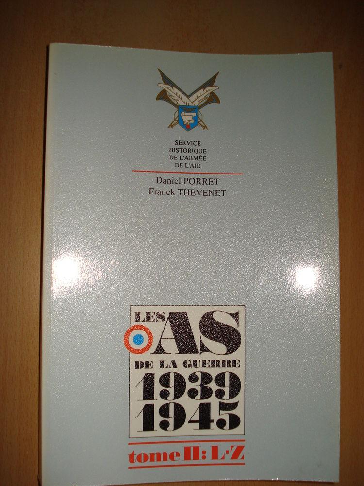 Les As Français de la guerre 1939 1945 Deuxième Tome. 20 Avignon (84)