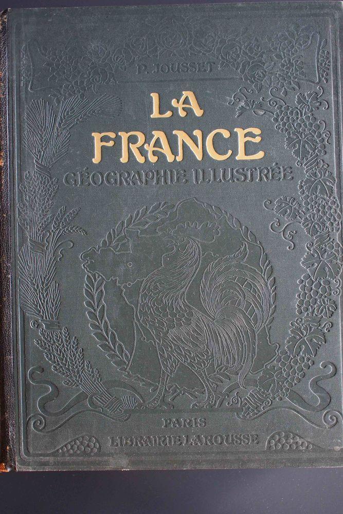LA FRANCE GEOGRAPHIE ILLUSTRÉE Livres et BD