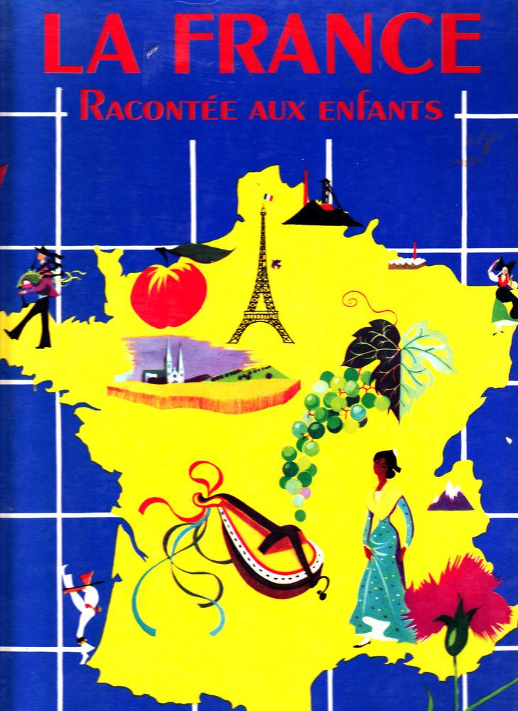 615 La France racontée aux enfants? 0 Lunel (34)