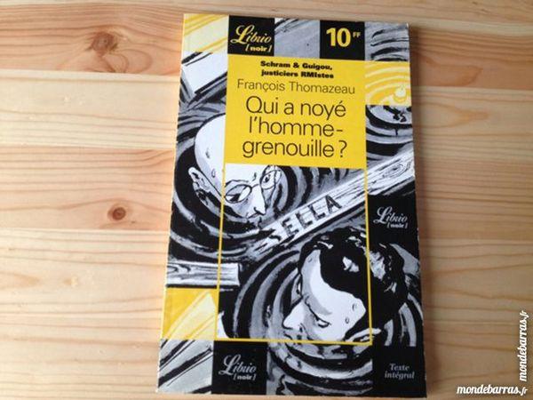 François Thomazeau - Qui a noyé l'homme-grenouille Livres et BD