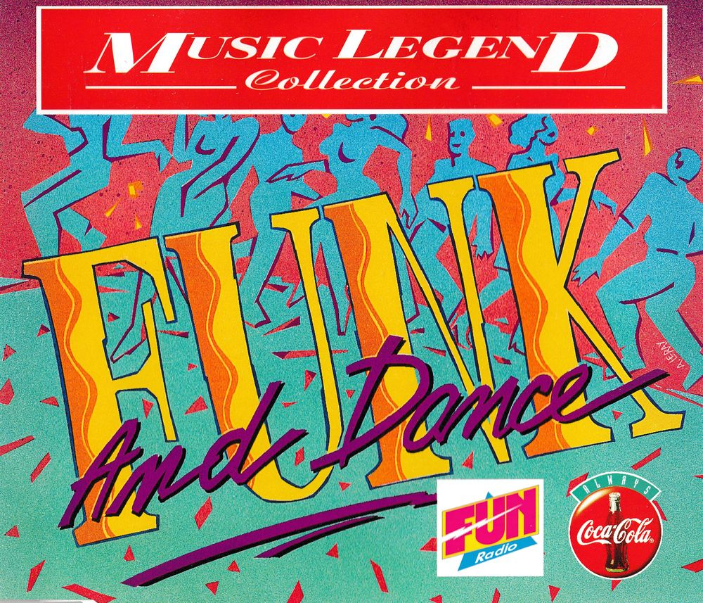 CD    Funk And Dance     Coca-Cola Music Legend Collection 5 Bagnolet (93)