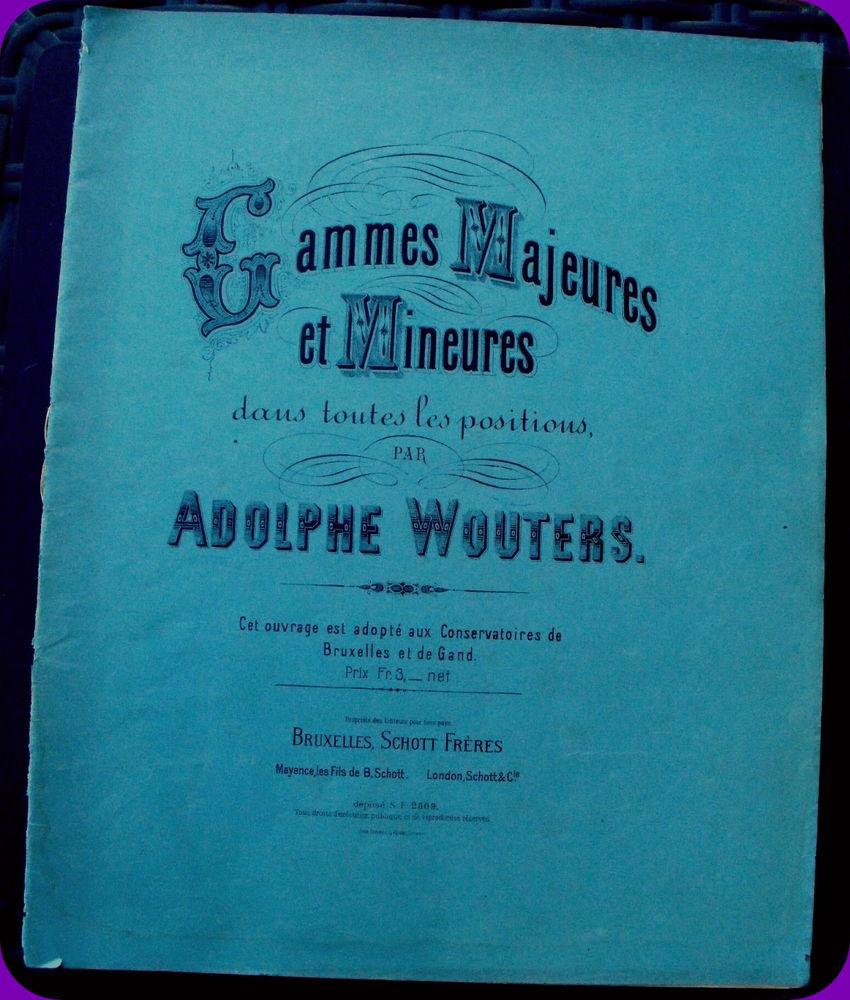 Gammes majeures et mineures  par Adolphe WOUTERS 12 Montauban (82)
