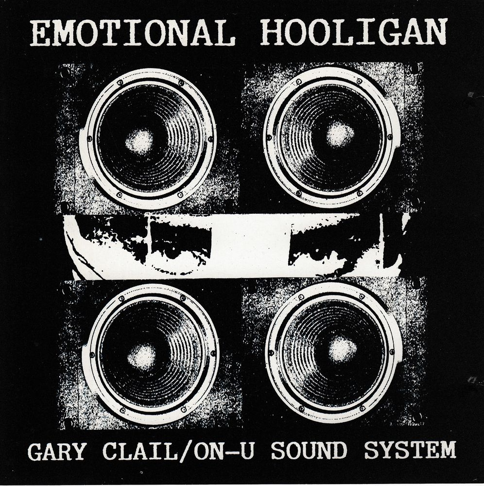 CD  Gary Clail, On-U Sound System  -  The Emotional Hooligan 6 Antony (92)