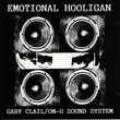 CD  Gary Clail, On-U Sound System  -  The Emotional Hooligan