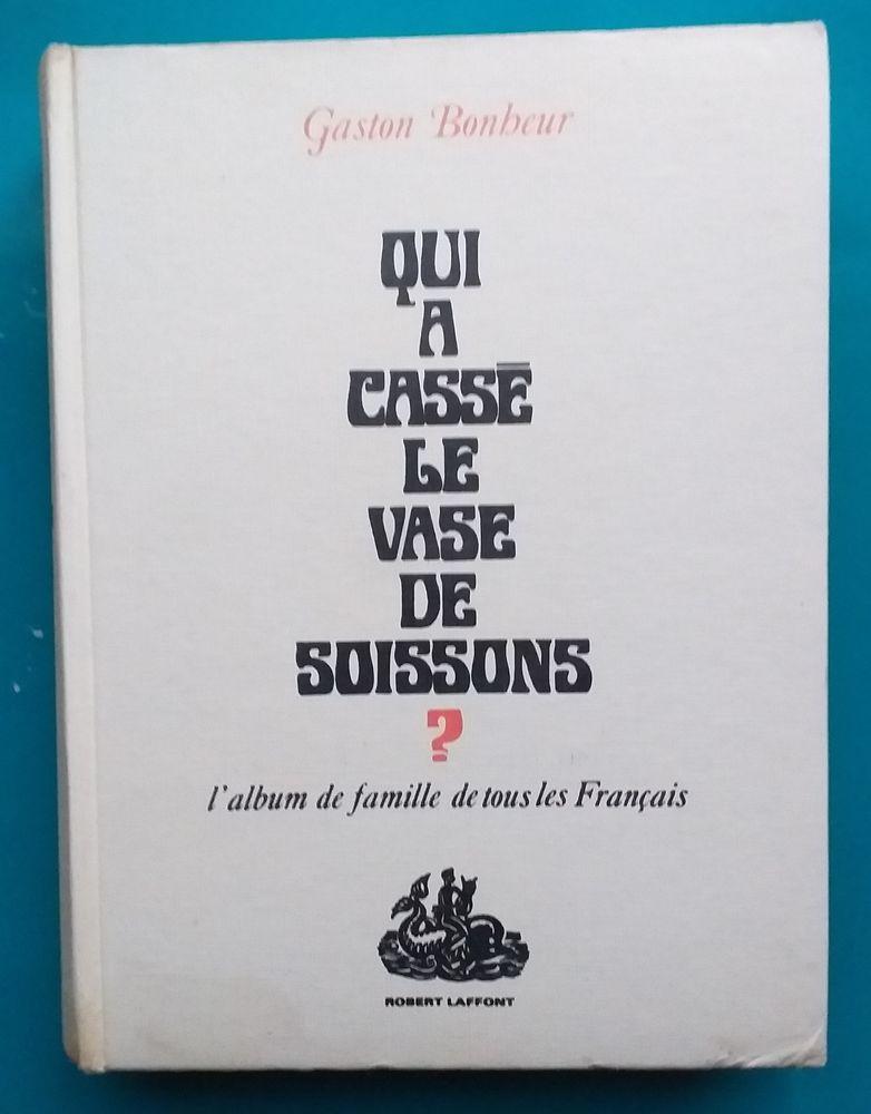 Gaston BONHEUR : Qui a cassé le vase de Soissons 7 Montauban (82)