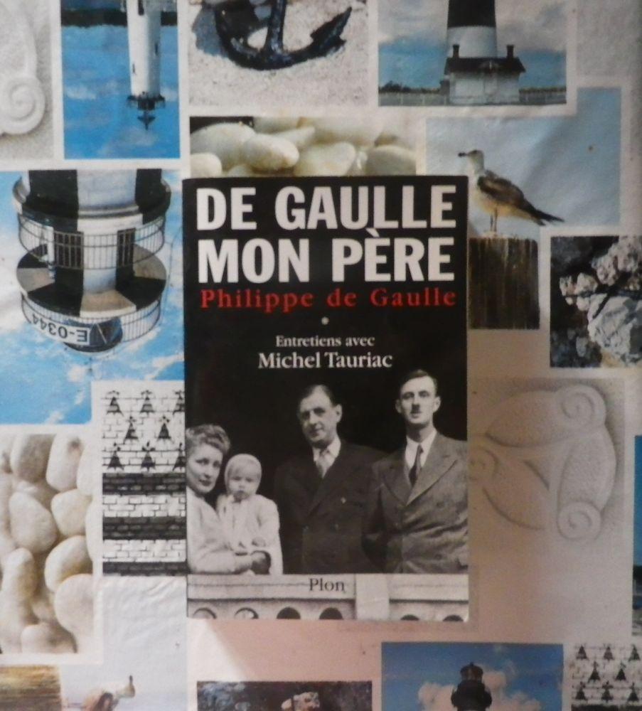 DE GAULLE MON PERE par Philippe de Gaulle T1 Ed. Plon 4 Bubry (56)