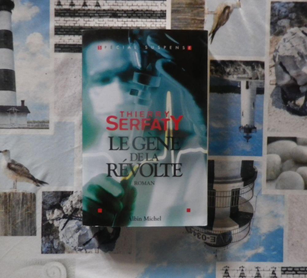 LE GENE DE LA REVOLTE de Thierry SERFATY Ed. Albin Michel 4 Bubry (56)
