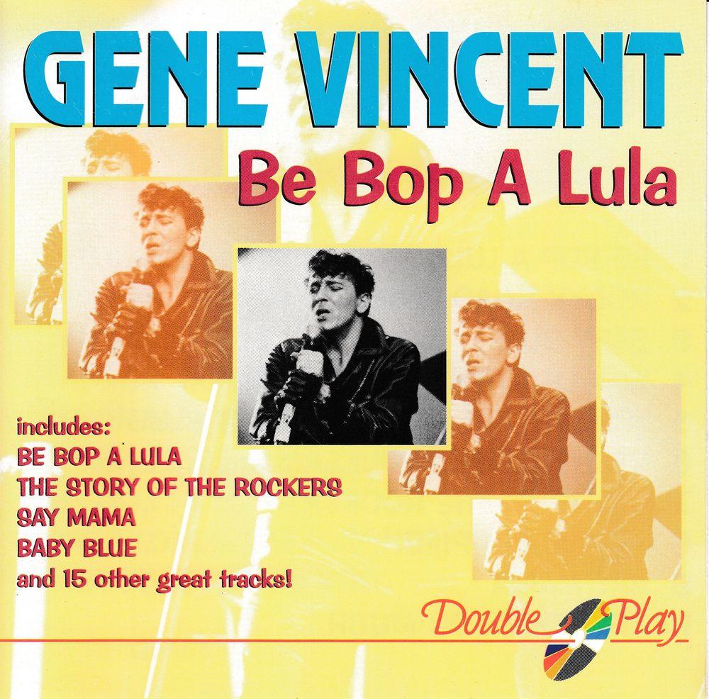 CD    Gene Vincent    Be Bop A Lula 5 Bagnolet (93)