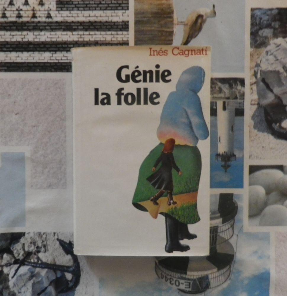 GENIE LA FOLLE de Inès CAGNATI Ed. France Loisirs 2 Bubry (56)