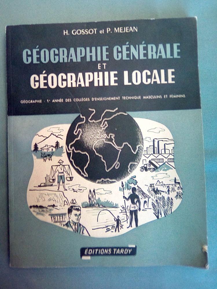 GÉOGRAPHIE GÉNÉRALE & GÉOGRAPHIE LOCALE de 1962 3 Gannat (03)
