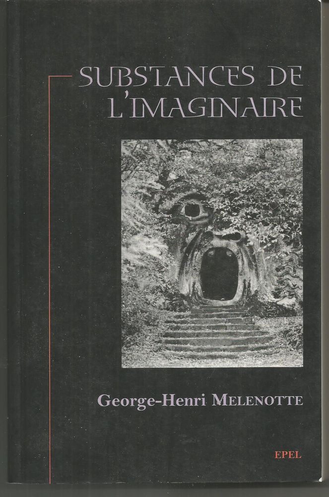 George-Henri MELENOTTE : substances de l'imaginaire Livres et BD