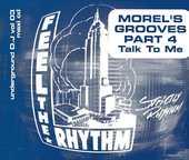 CD  George Morel Morel's Grooves Part 4 - Talk To Me (Underg 40 Bagnolet (93)