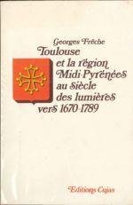 Georges Frêche   Toulouse et la région Midi-Pyrénées  30 Moissac (82)