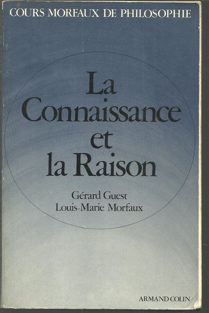 Gerard GUEST / L Marie MORFAUX La connaissance et la raison 4 Montauban (82)