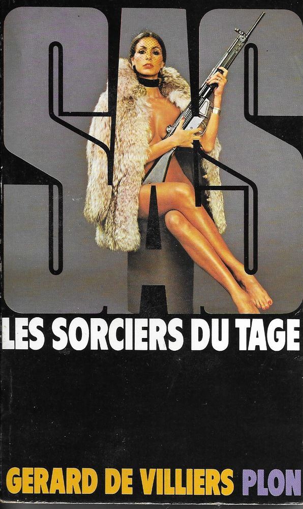 S.A.S Gérard De Villiers No 40 LES SORCIERS DU TAGE 3 Tours (37)