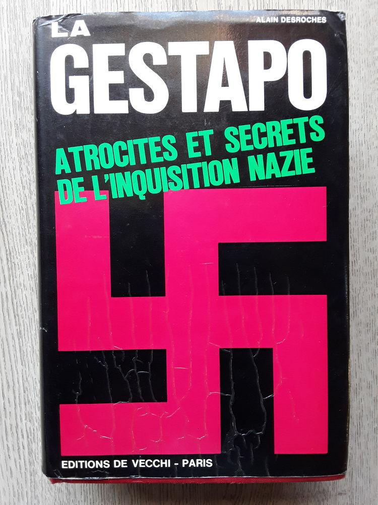 LA GESTAPO - ATROCITES ET SECRETS DE L'INQUISITION NAZIE   25 Draguignan (83)