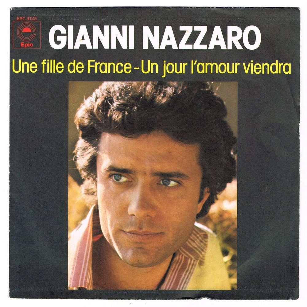 GIANNI NAZZARO - 45t - UNE FILLE DE FRANCE-France SACEM 1976 2 Tourcoing (59)