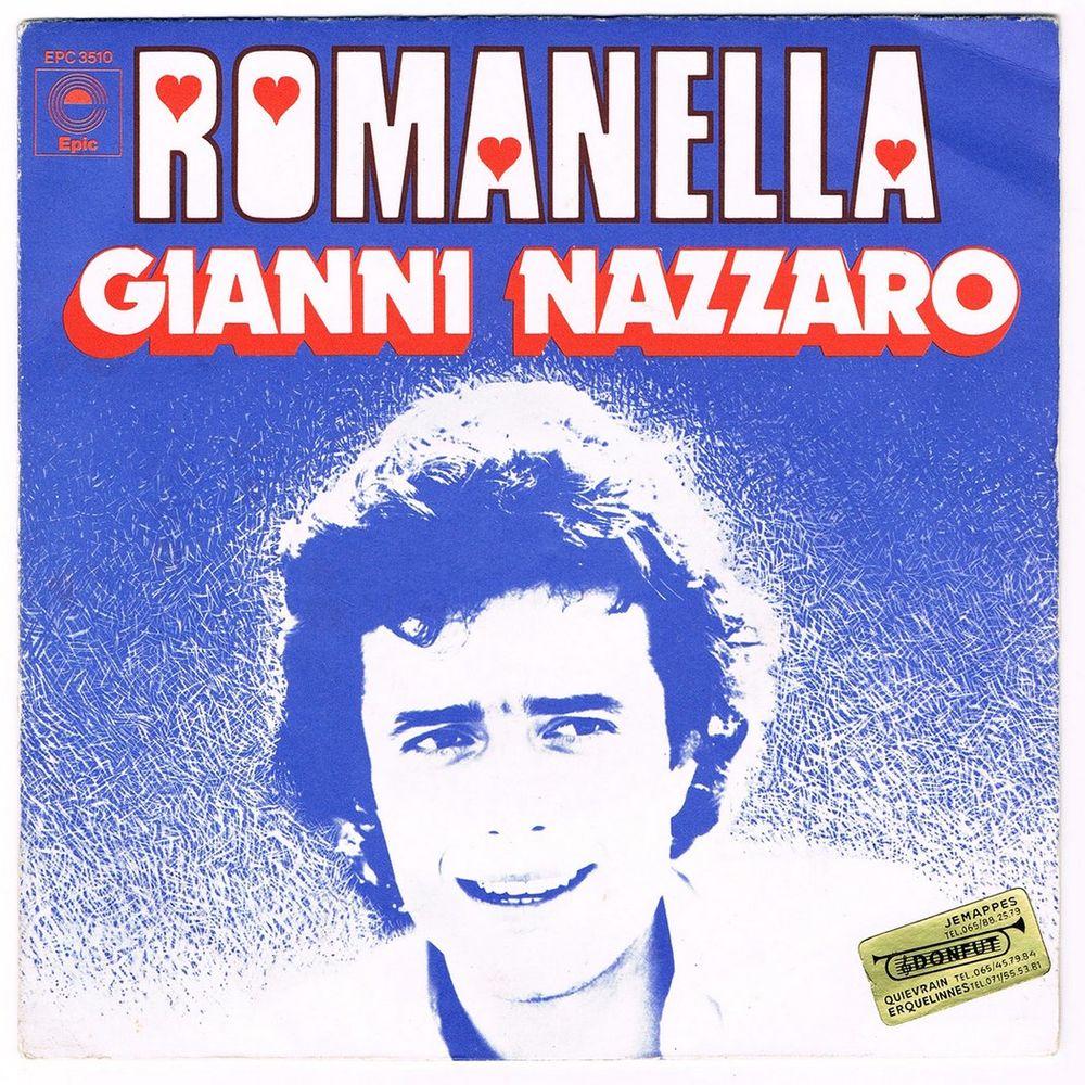 GIANNI NAZZARO - 45t - ROMANELLA - France SACEM 1975 2 Tourcoing (59)