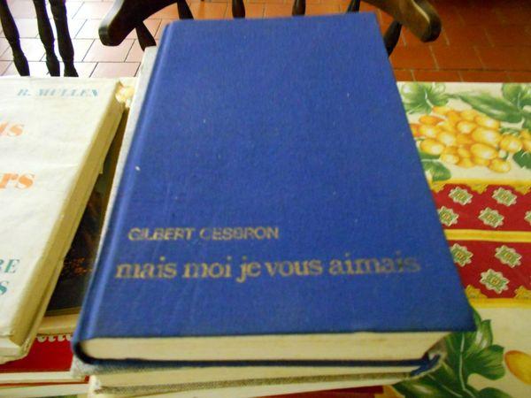 Gilbert Cesbron roman mais moi je vous aimais 7 Monflanquin (47)