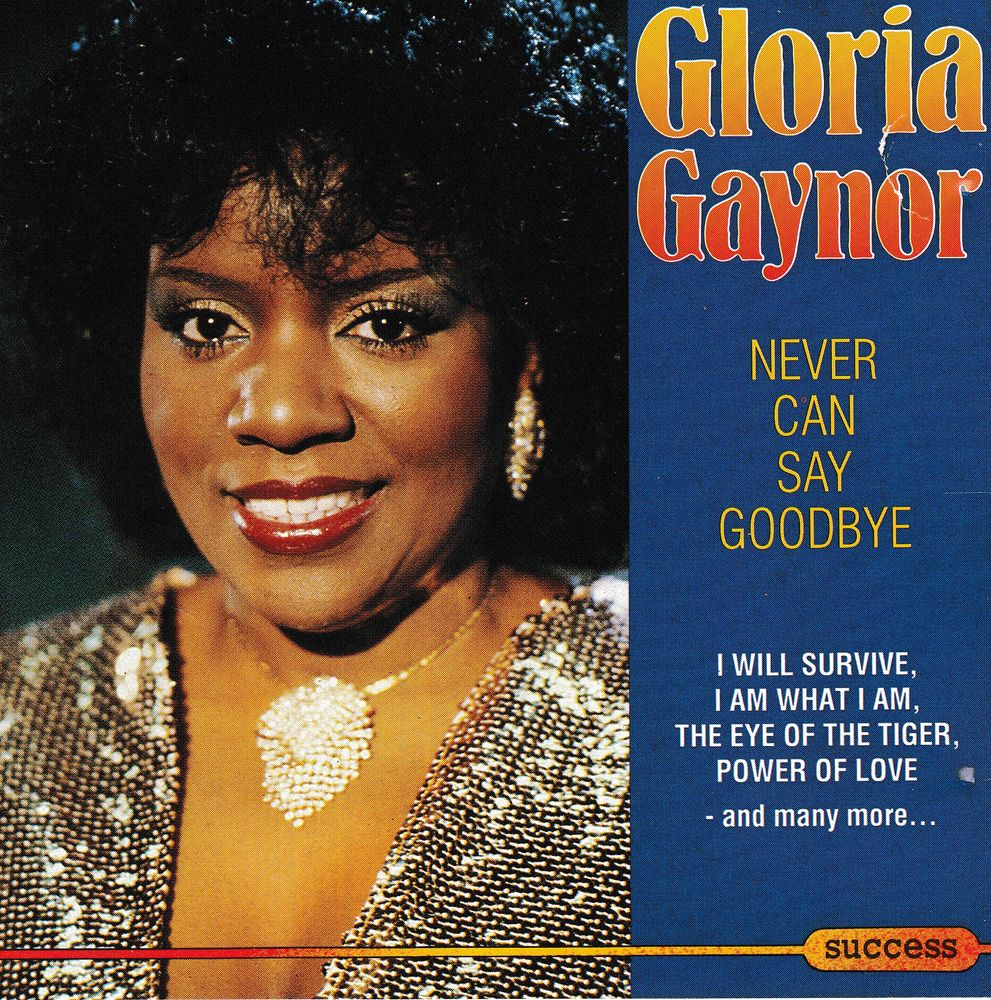 CD   Gloria Gaynor   -   Never Can Say Goodbye 5 Antony (92)