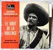 BOF LE GOUT DE LA VIOLENCE-45t EP-Robert/André HOSSEIN-1961 CD et vinyles