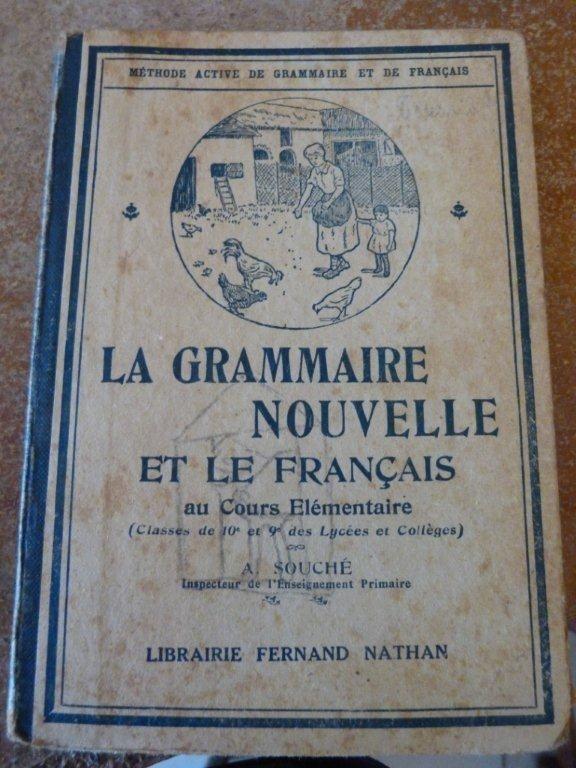 La grammaire nouvelle et le français 10 Lalande-de-Pomerol (33)