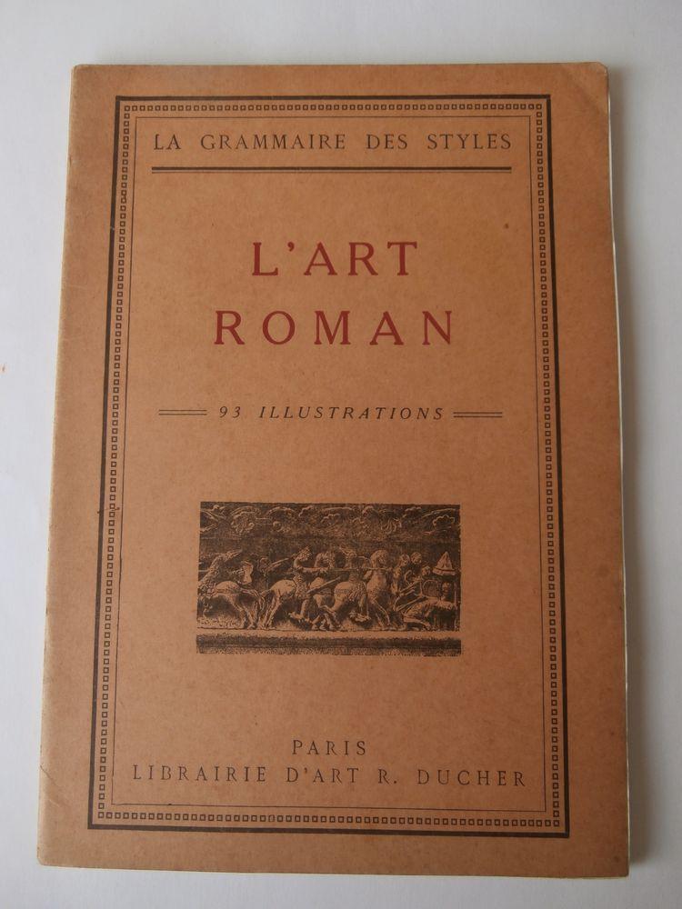 LA GRAMMAIRE DES STYLES. L'ART ROMAN.1930. H. MARTIN 16 Tours (37)