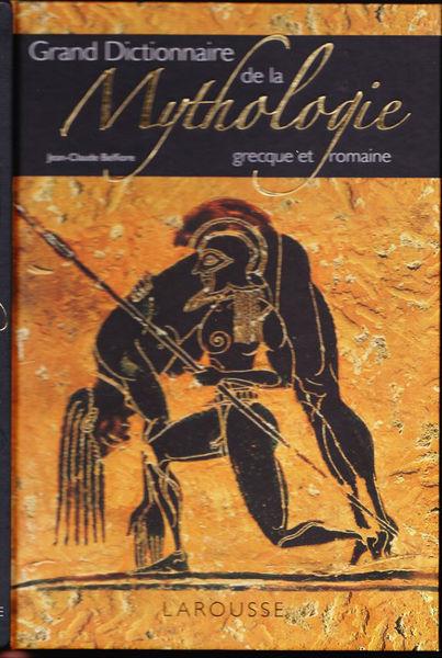 grand dictionnaire de la Mythologie grecque et romaine 31 Juvisy-sur-Orge (91)