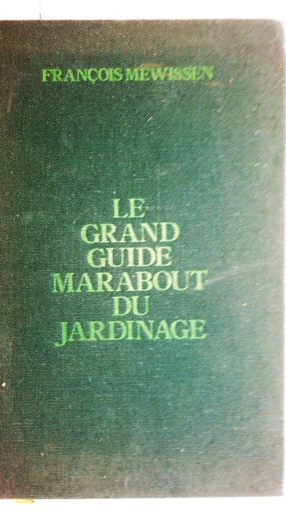 Le grand guide Marabout du jardinage 3 Marseille 9 (13)