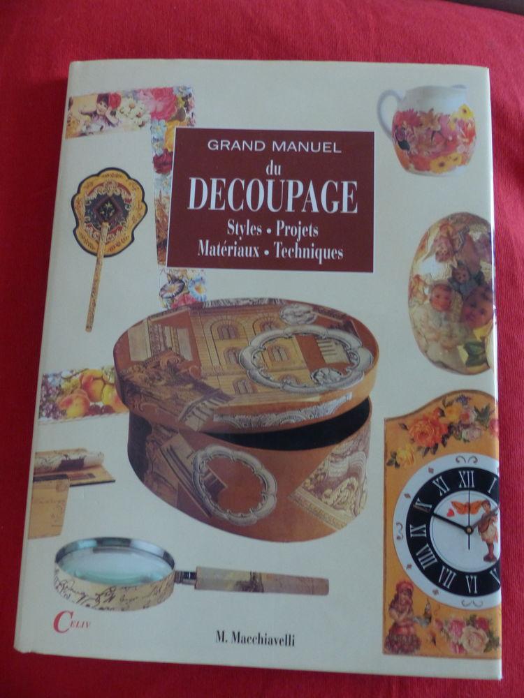 LE GRAND MANUEL DU DECOUPAGE    - styles etc... 12 Roclincourt (62)