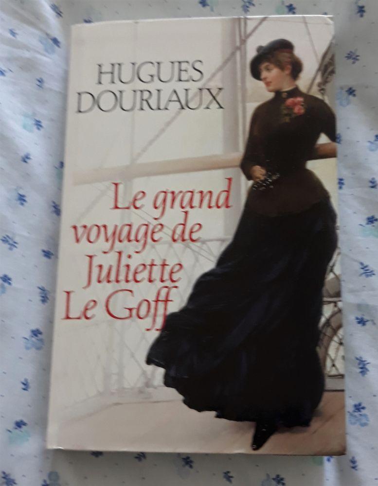 Le grand voyage de Juliette Le Goff de Hugues Douria  0 Bouin (85)