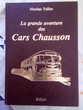 La grande aventure des Cars Chausson de Nicolas Tellier . 350 Sainte-Croix-du-Verdon (04)