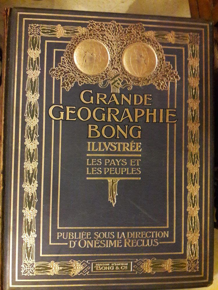 Grande Géographie Bong illustrée - 1914   Onésime Reclus 100 Guernes (78)