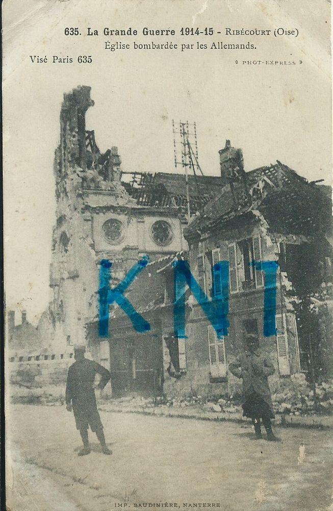 la grande guerre 1914-15 , ribécourt oise l'église