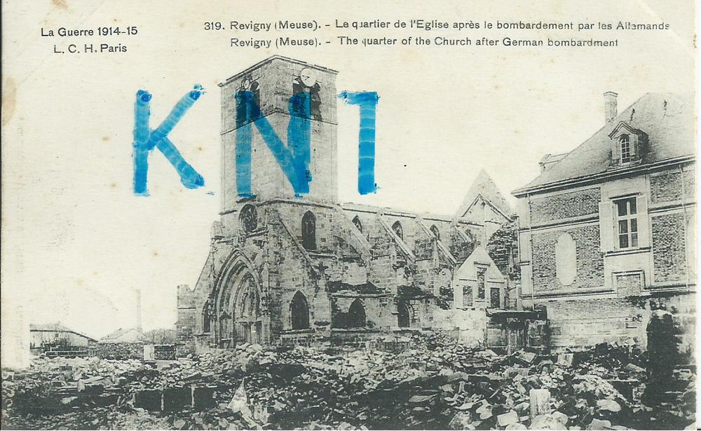 La grande guerre 1914-15 , Revigny l'église 1915  6 Tours (37)