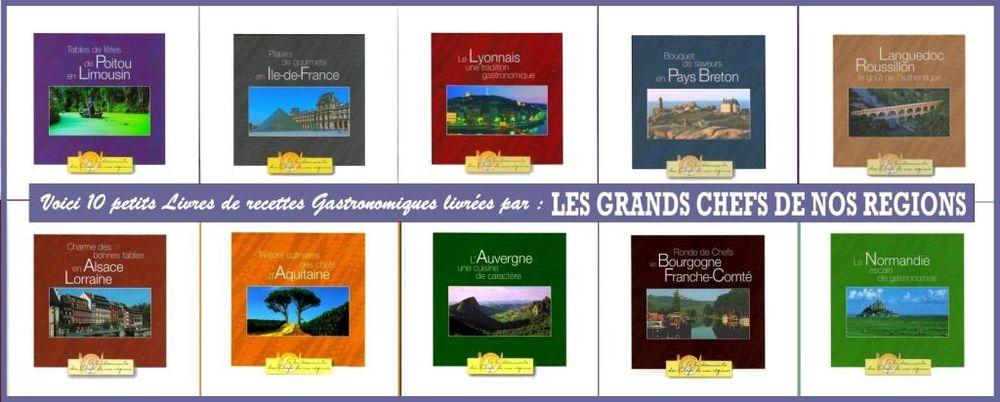 GRANDS CHEFS DE NOS RÉGIONS - GASTRONOMIE - CUISINE 45 Paris 10 (75)