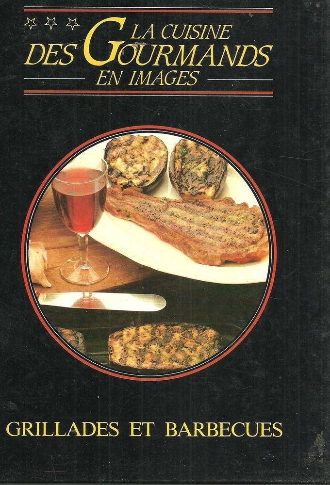 GRILLADES ET BARBECUES La cuisine des gourmands en images 4 Montauban (82)