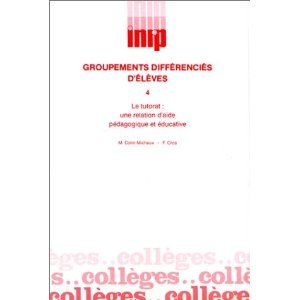 Groupements différenciés d'élèves. Le tutorat. 4 Veynes (05)